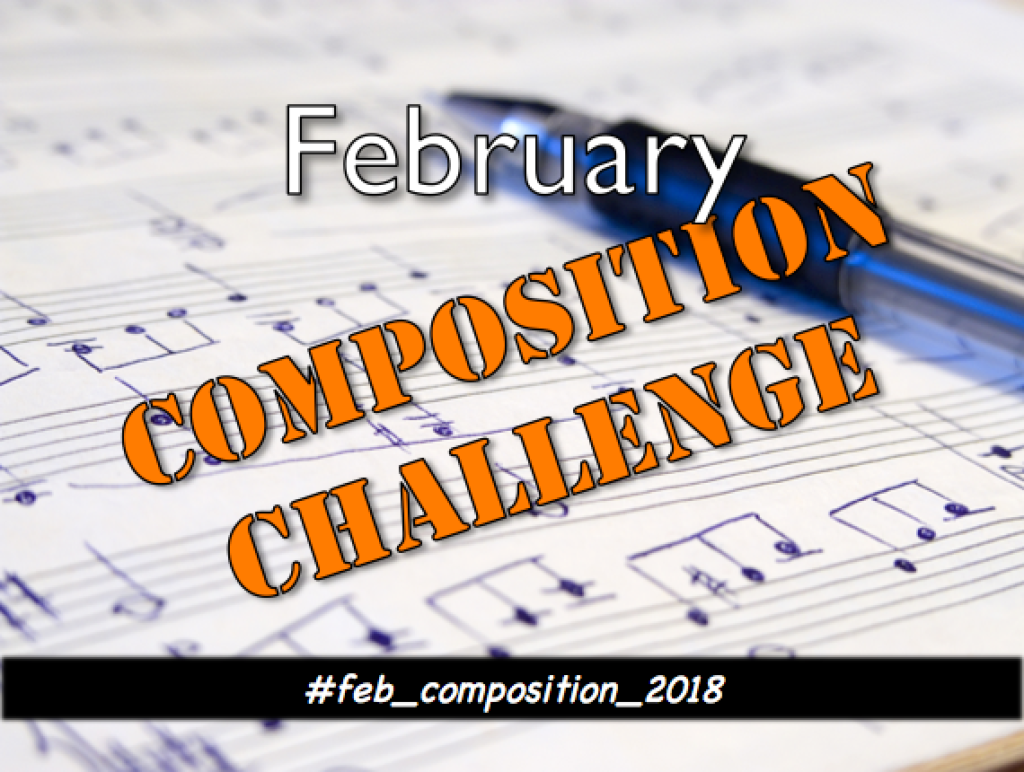 February Music Composition Challenge