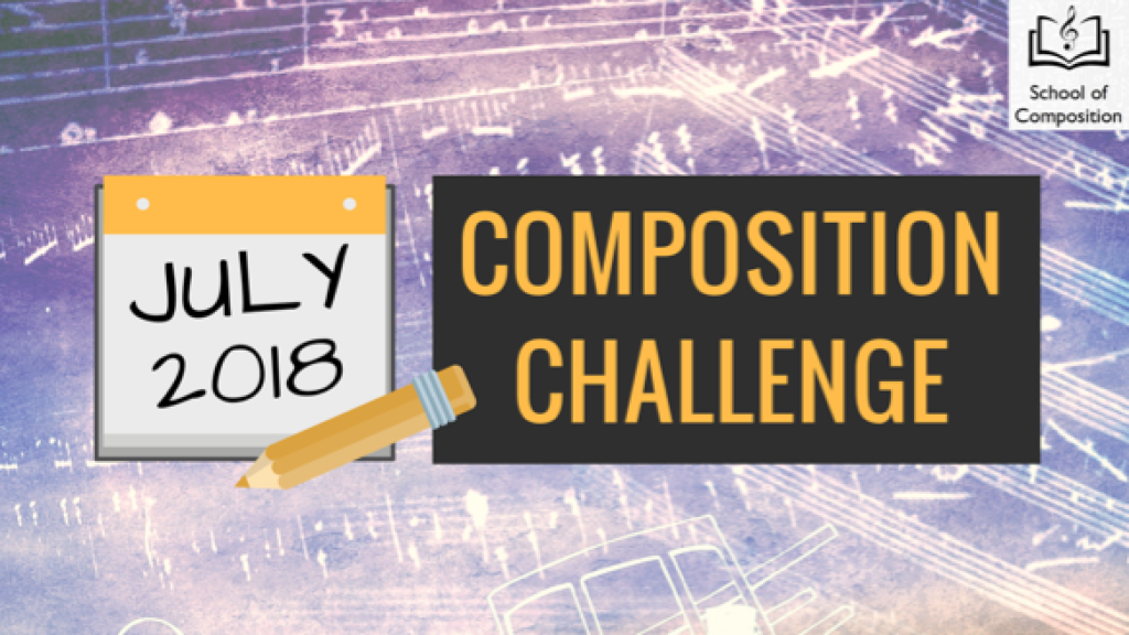 July Composition Challenge - School of Composition