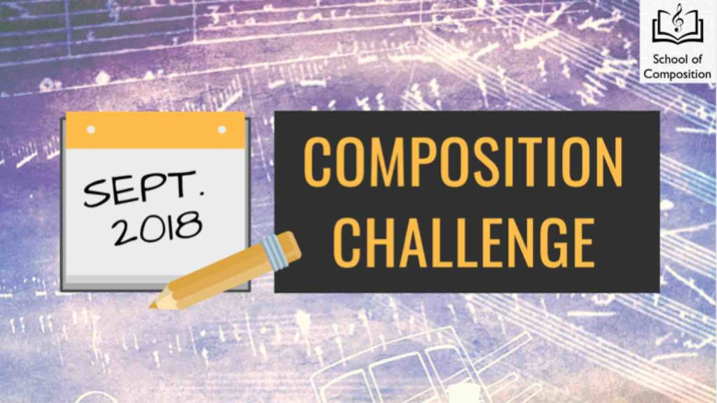September Music Composition Challenge - School of Composition