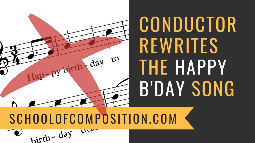 Conductor Fischer Recomposes the Happy Birthday Song