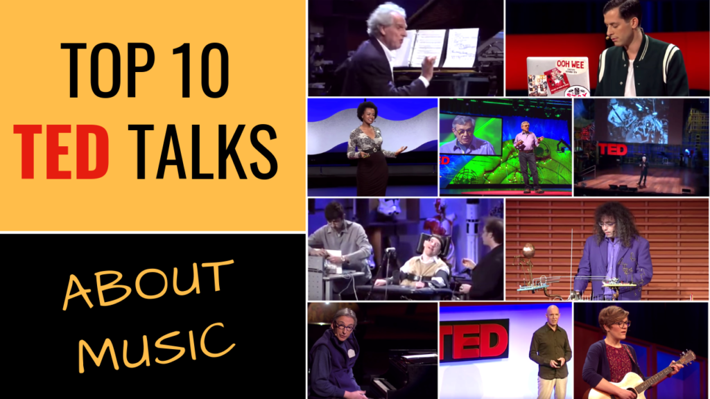 Top Ted Talks about Music - SchoolofComposition.com