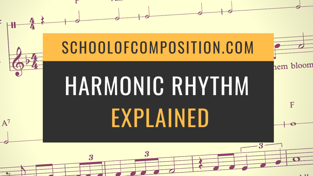Harmonic Rhythm Explained