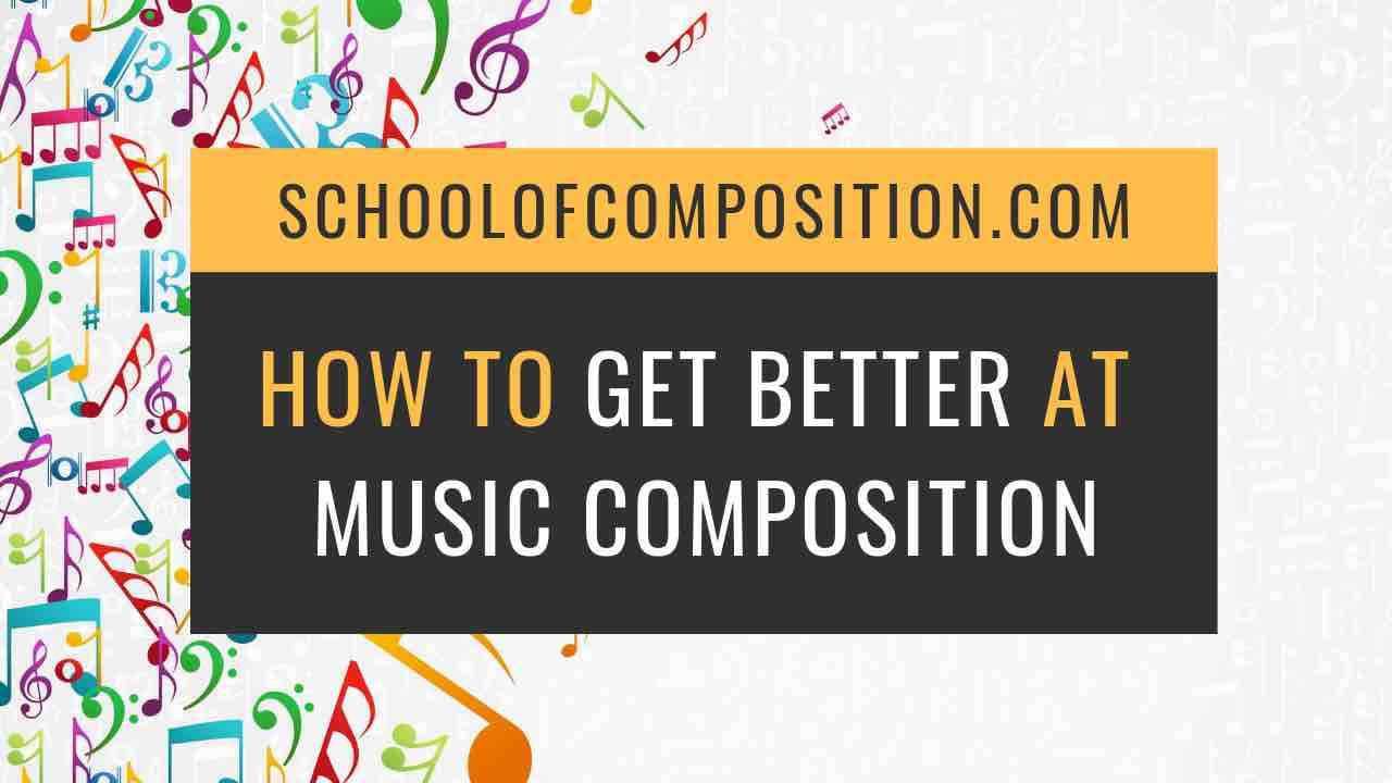 20 Tips on How to Get Better at Music Composition