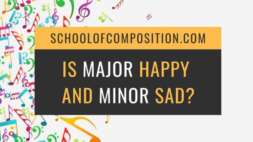 Is Major Really Happy and Minor Sad